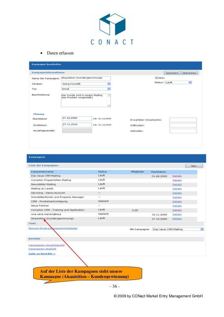 •   Daten erfassenAuf der Liste der Kampagnen steht unsereKampagne (Akquisition – Kundengewinnung)                        ...