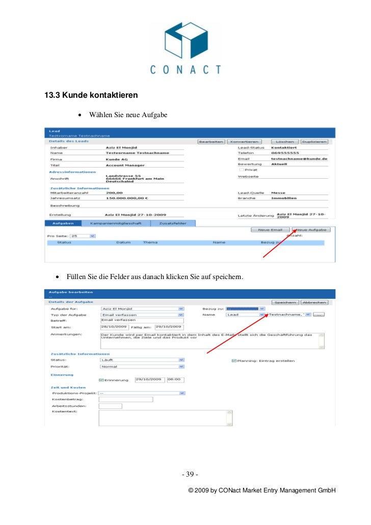 13.3 Kunde kontaktieren         •   Wählen Sie neue Aufgabe  •   Füllen Sie die Felder aus danach klicken Sie auf speicher...