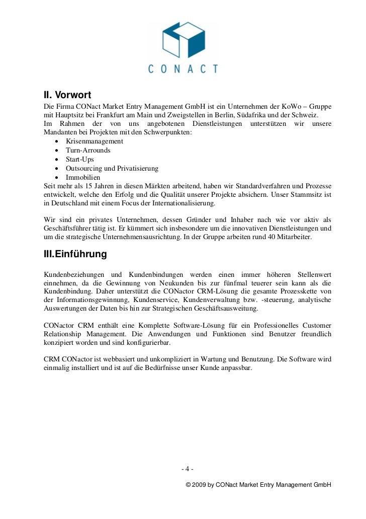 II. VorwortDie Firma CONact Market Entry Management GmbH ist ein Unternehmen der KoWo – Gruppemit Hauptsitz bei Frankfurt ...