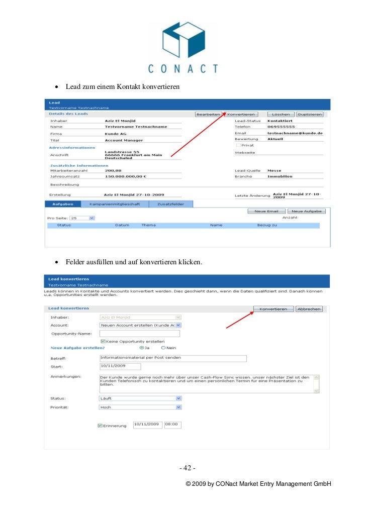 •   Lead zum einem Kontakt konvertieren•   Felder ausfüllen und auf konvertieren klicken.                                 ...