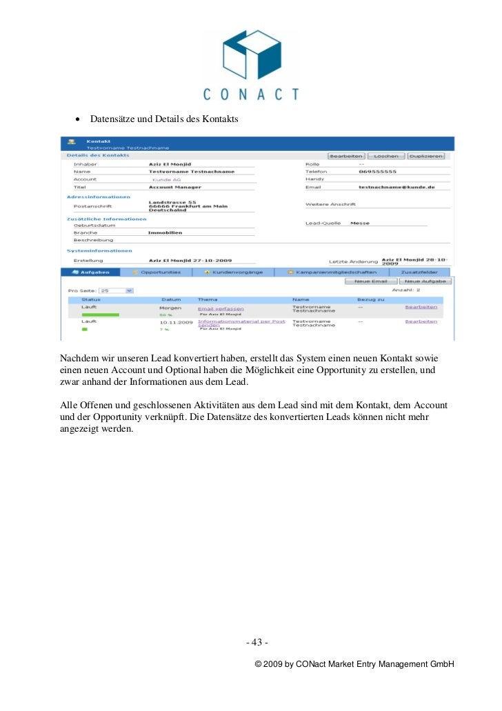 •   Datensätze und Details des KontaktsNachdem wir unseren Lead konvertiert haben, erstellt das System einen neuen Kontakt...