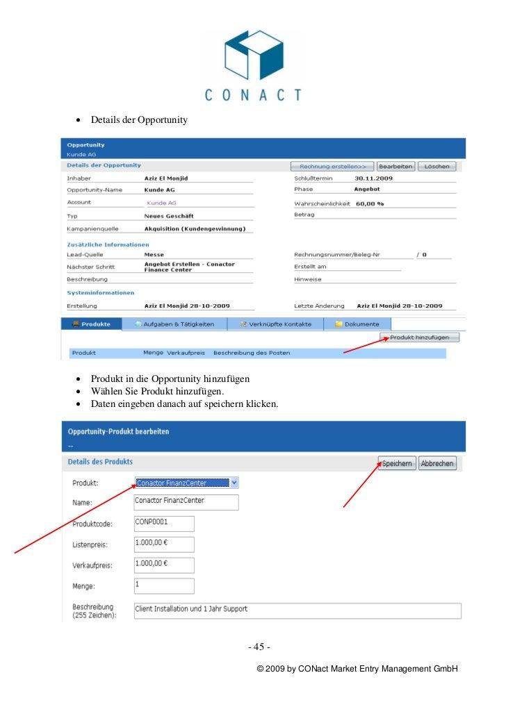 •   Details der Opportunity•   Produkt in die Opportunity hinzufügen•   Wählen Sie Produkt hinzufügen.•   Daten eingeben d...