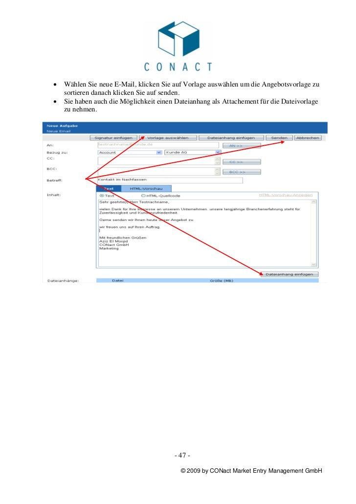 •   Wählen Sie neue E-Mail, klicken Sie auf Vorlage auswählen um die Angebotsvorlage zu    sortieren danach klicken Sie au...
