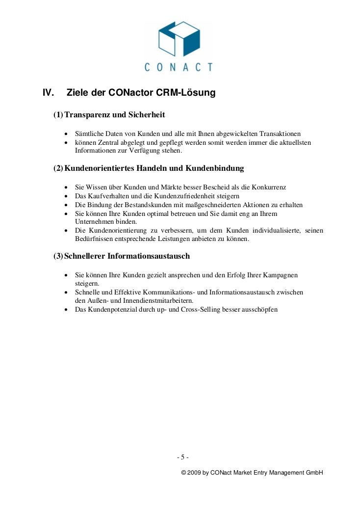 IV.   Ziele der CONactor CRM-Lösung  (1) Transparenz und Sicherheit      •   Sämtliche Daten von Kunden und alle mit Ihnen...