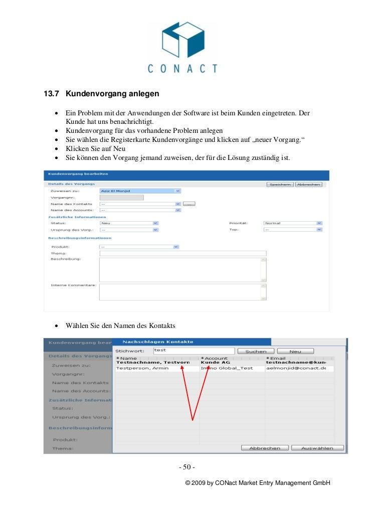 13.7 Kundenvorgang anlegen  •   Ein Problem mit der Anwendungen der Software ist beim Kunden eingetreten. Der      Kunde h...