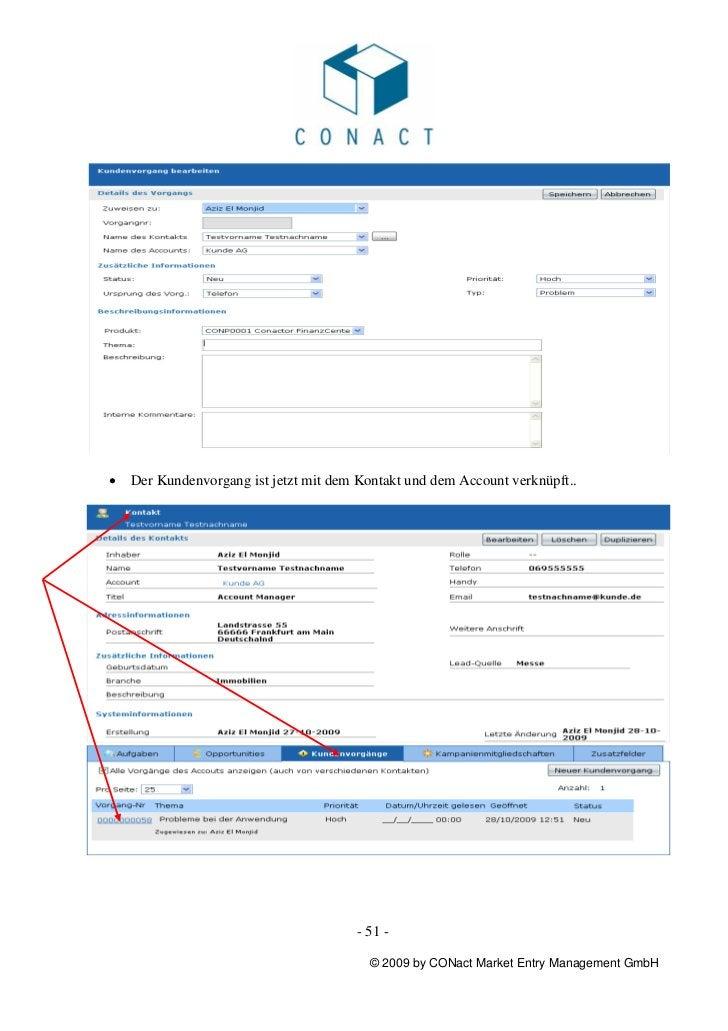 •   Der Kundenvorgang ist jetzt mit dem Kontakt und dem Account verknüpft..                                       - 51 -  ...