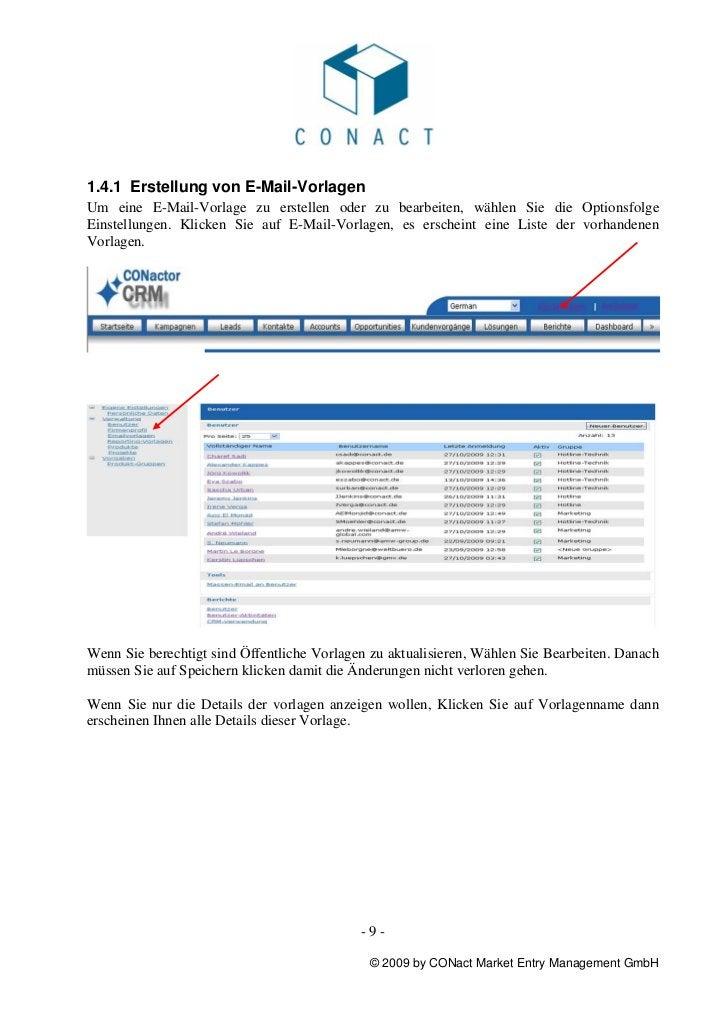 1.4.1 Erstellung von E-Mail-VorlagenUm eine E-Mail-Vorlage zu erstellen oder zu bearbeiten, wählen Sie die OptionsfolgeEin...