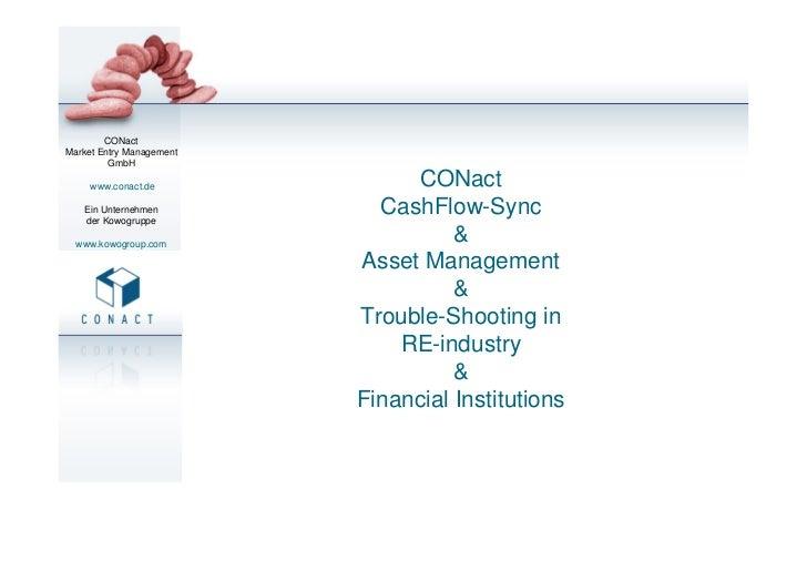 CONactMarket Entry Management         GmbH     www.conact.de                          CONact   Ein Unternehmen   der Kowog...