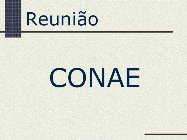 CONAEReunião