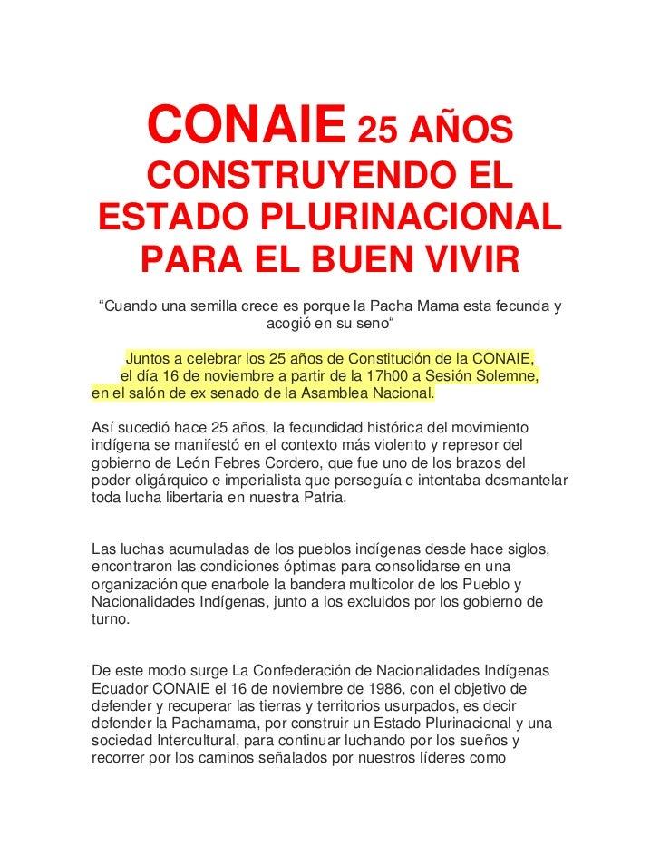 """CONAIE 25 AÑOS  CONSTRUYENDO ELESTADO PLURINACIONAL  PARA EL BUEN VIVIR """"Cuando una semilla crece es porque la Pacha Mama ..."""