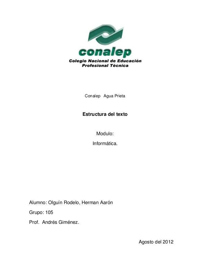 Conalep Agua Prieta                        Estructura del texto                              Modulo:                      ...