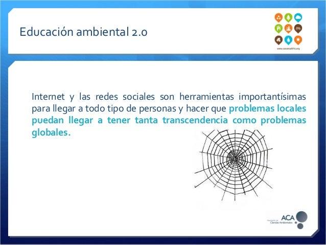 Comunicación y educación ambiental 2.0 - Conama 2014 Slide 2