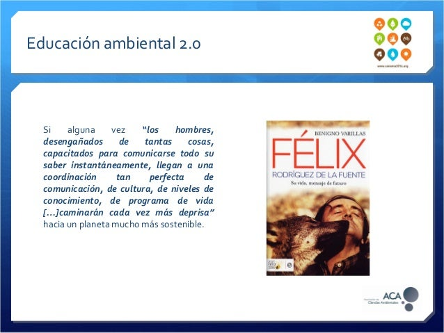 Comunicación y educación ambiental 2.0 - Conama 2014 Slide 3