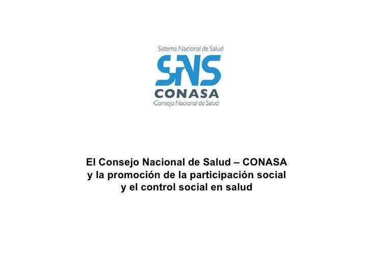 El Consejo Nacional de Salud – CONASA y la promoción de la participación social y el control social en salud