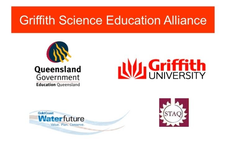 Griffith Science Education Alliance