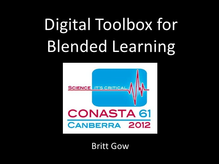 Digital Toolbox forBlended Learning      Britt Gow