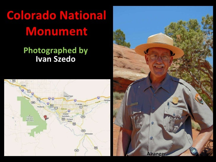 Colorado National Monument Photographed by  Ivan Szedo A ranger
