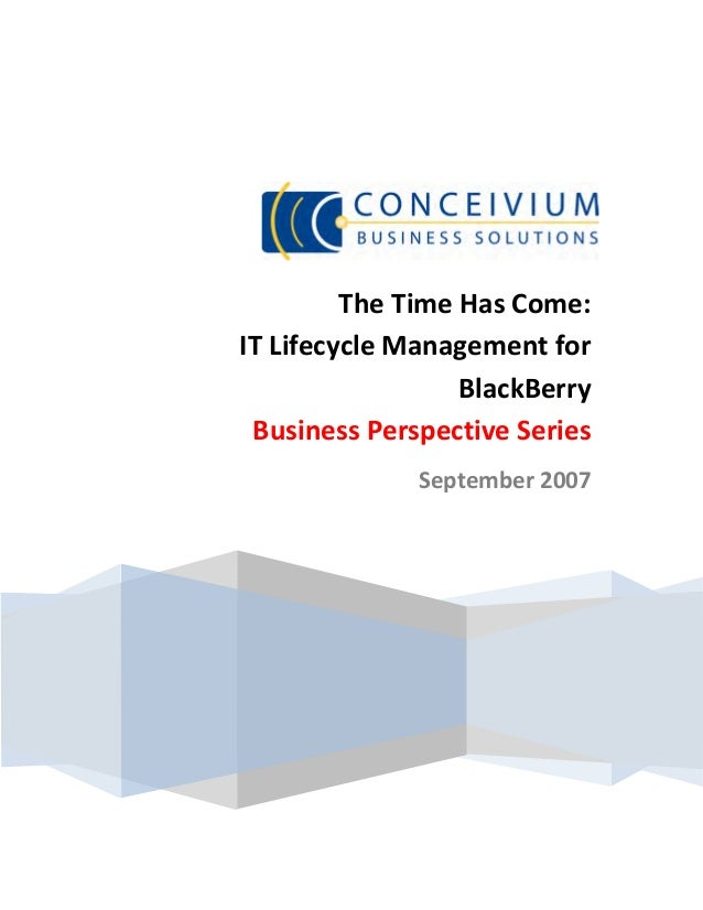TheTimeHasCome:    ITLifecycleManagementfor                      B...