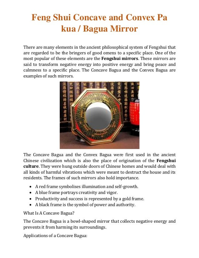 Feng Shui Concave and Convex Pa kua / Bagua Mirror There are many elements in the ancient philosophical system of Fengshui...
