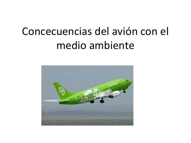 Concecuencias del avión con el medio ambiente