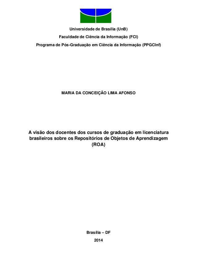 Universidade de Brasília (UnB) Faculdade de Ciência da Informação (FCI) Programa de Pós-Graduação em Ciência da Informação...