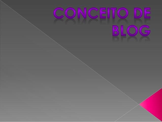 """Um blog ou blogue1 2 3 (contração do termo inglês web log, """"diário da rede"""") é um site cuja estrutura permite a atualizaçã..."""