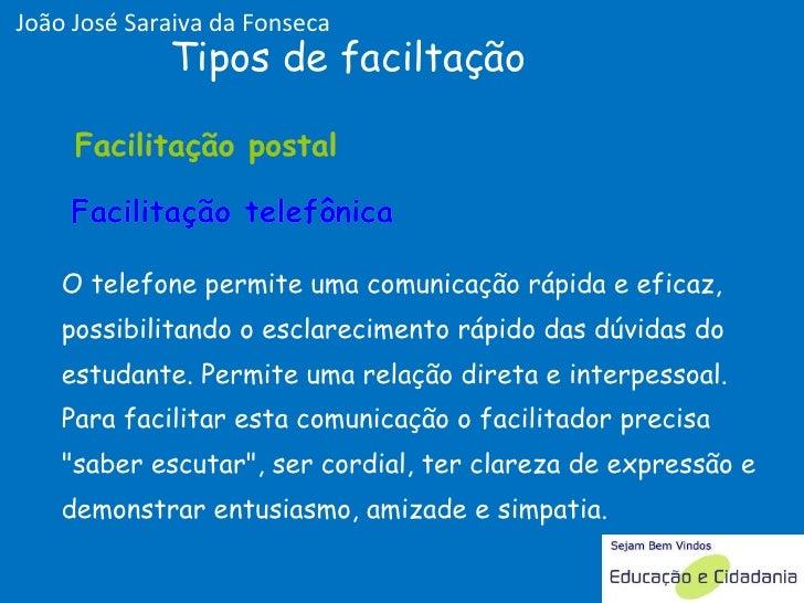 O telefone permite uma comunicação rápida e eficaz, possibilitando o esclarecimento rápido das dúvidas do estudante. Permi...