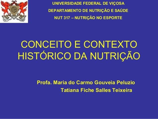UNIVERSIDADE FEDERAL DE VIÇOSA       DEPARTAMENTO DE NUTRIÇÃO E SAÚDE         NUT 317 – NUTRIÇÃO NO ESPORTECONCEITO E CONT...