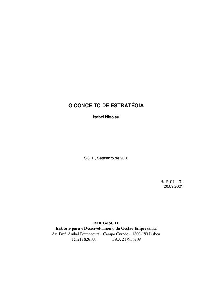 O CONCEITO DE ESTRATÉGIA                       Isabel Nicolau                 ISCTE, Setembro de 2001                     ...