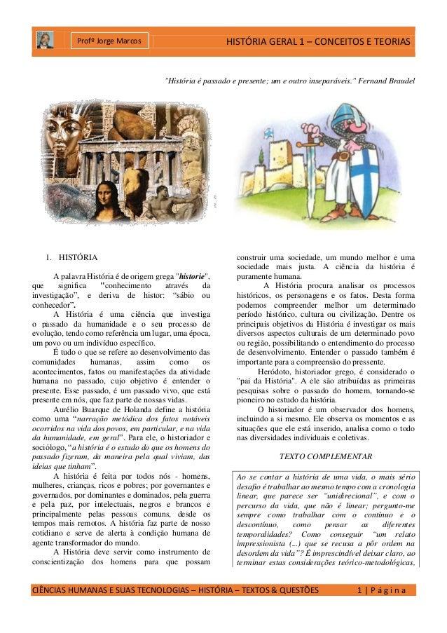 HISTÓRIA GERAL 1 – CONCEITOS E TEORIAS CIÊNCIAS HUMANAS E SUAS TECNOLOGIAS – HISTÓRIA – TEXTOS & QUESTÕES 1 | P á g i n a ...