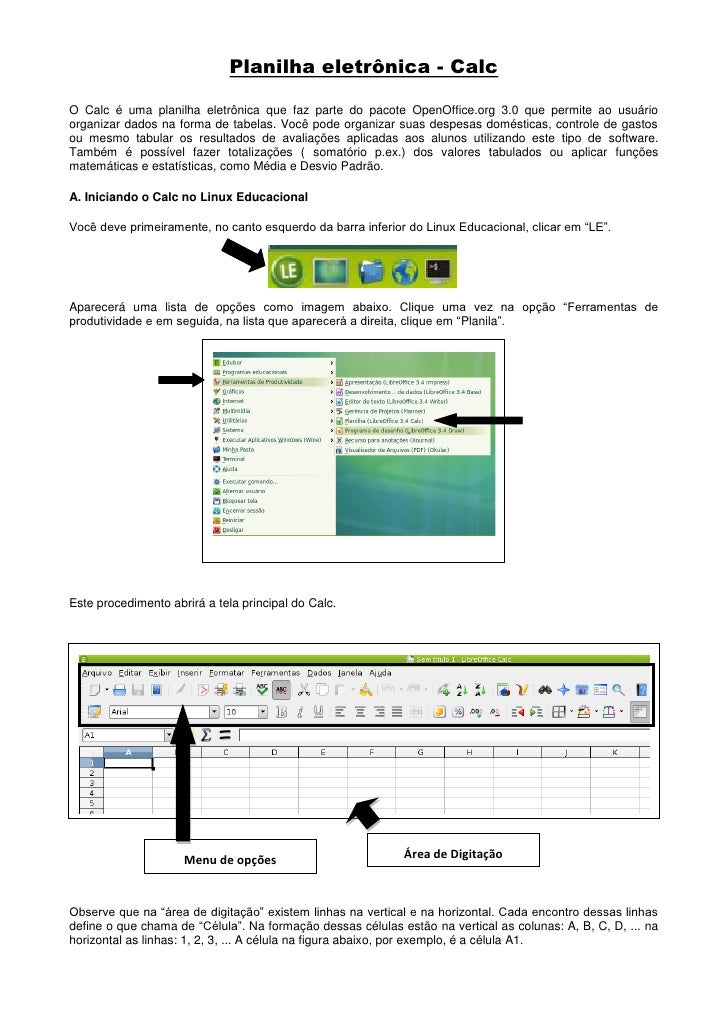 Planilha eletrônica - CalcO Calc é uma planilha eletrônica que faz parte do pacote OpenOffice.org 3.0 que permite ao usuár...