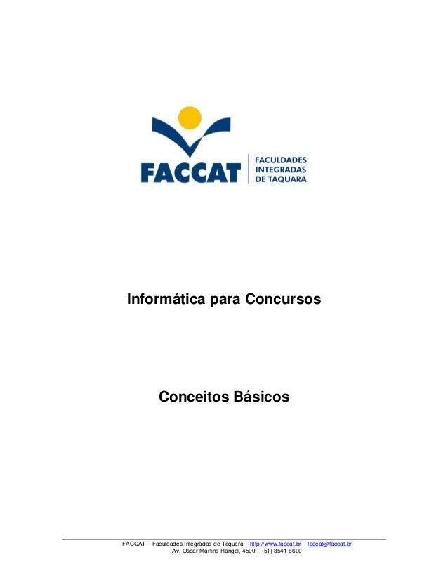 FACCAT–FaculdadesIntegradasdeTaquara–http://www.faccat.br–faccat@faccat.br Av.OscarMartinsRangel,4500–(51)...
