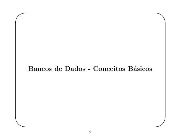 ' & $ % Bancos de Dados - Conceitos B´asicos 0