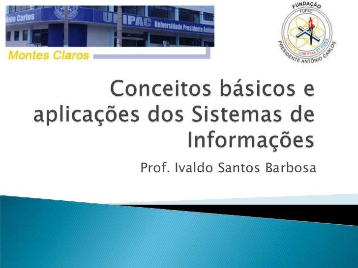 Prof. Ivaldo Santos Barbosa