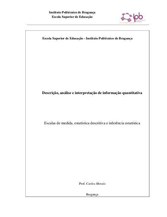 Instituto Politécnico de Bragança      Escola Superior de EducaçãoEscola Superior de Educação - Instituto Politécnico de B...