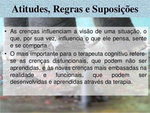 • A trajetória usual do tratamento, na terapia cognitiva, envolve uma ênfase inicial sobre pensamentos automáticos, as cog...