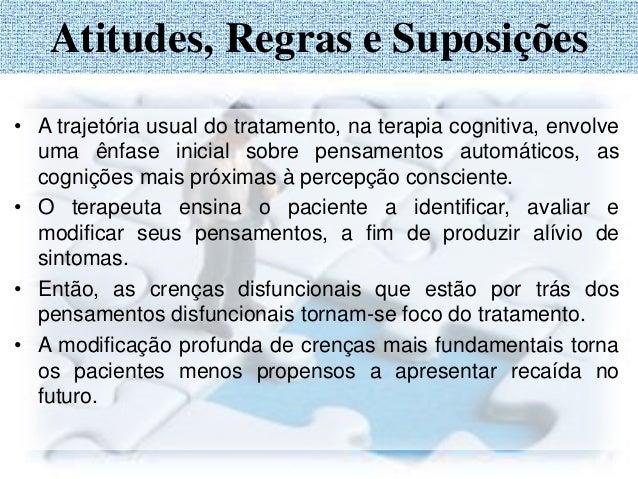 Relacionamento do comportamento com os pensamentos automáticos Crença Central Crença Intermediária Situação Pensamento Aut...