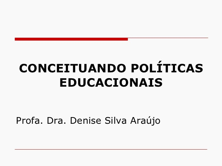 Conceituando politicas educacionais