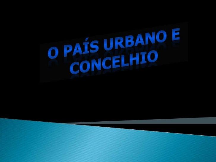    Caracterizar a autonomia político –    administrativa das cidades e vilas concelhias
