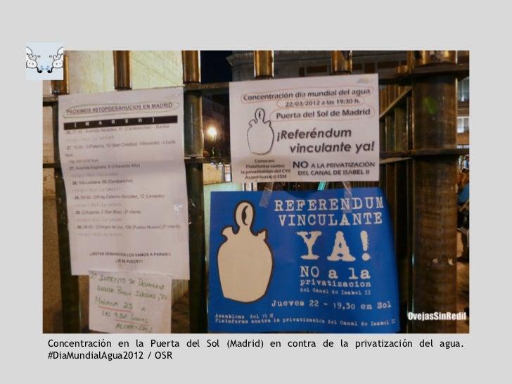 Concentración en la Puerta del Sol (Madrid) en contra de la privatización del agua.#DiaMundialAgua2012 / OSR