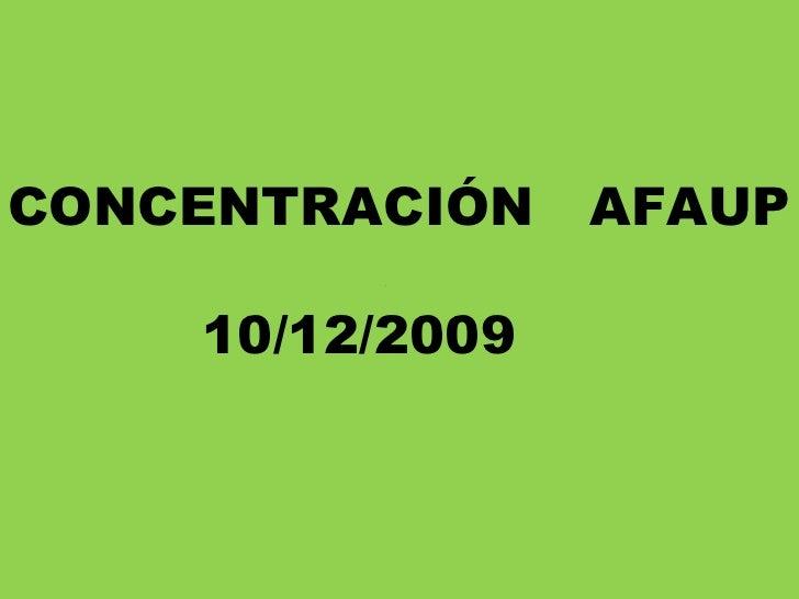 CONCENTRACIÓN  AFAUP   10/12/2009