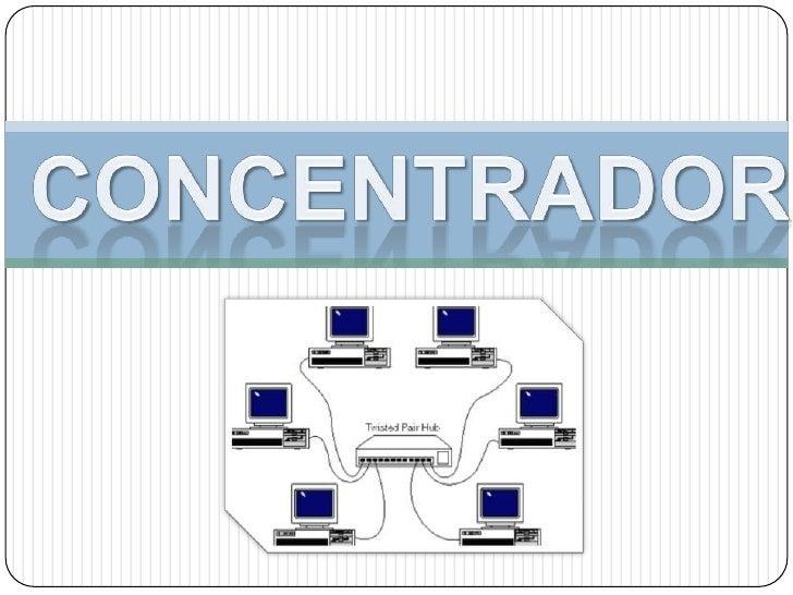 concentrador<br />