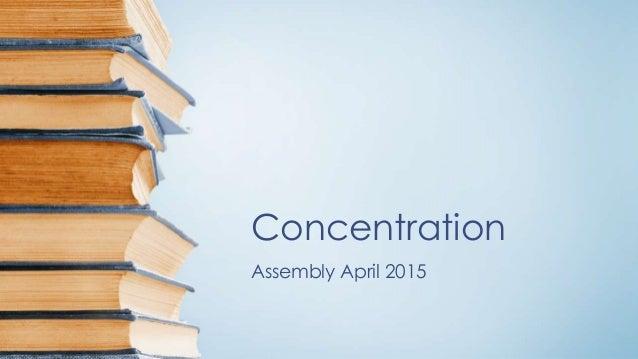 Concentration Assembly April 2015