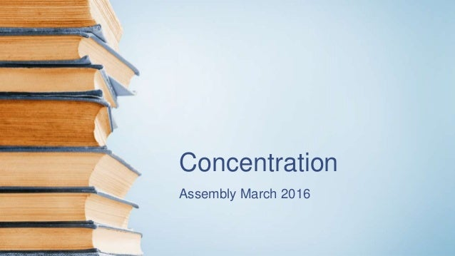 Concentration Assembly March 2016
