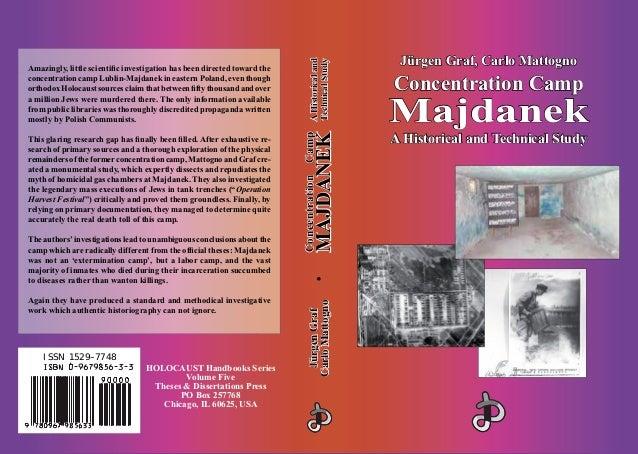Jürgen Graf, Carlo MattognoJürgen Graf, Carlo Mattogno Concentration CampConcentration Camp MajdanekMajdanek A Historical ...