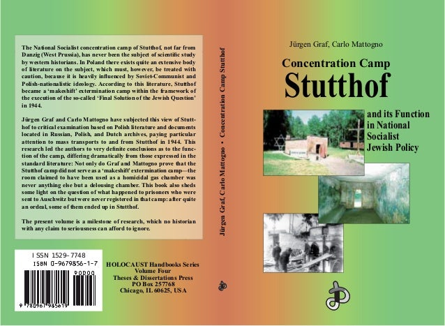 Jürgen Graf, Carlo Mattogno Concentration Camp Stutthof and its Function in National Socialist Jewish Policy JürgenGraf,Ca...