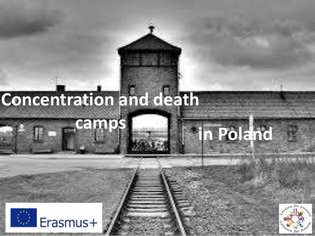 Concentration and death camps in Poland