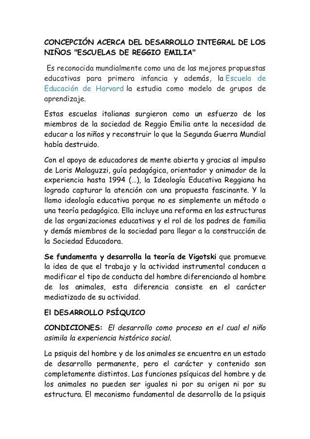 """CONCEPCIÓN ACERCA DEL DESARROLLO INTEGRAL DE LOS NIÑOS """"ESCUELAS DE REGGIO EMILIA"""" Es reconocida mundialmente como una de ..."""