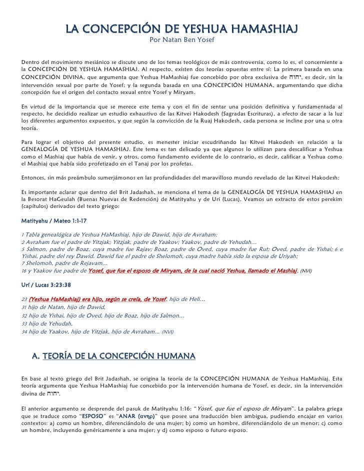 LA CONCEPCIÓN DE YESHUA HAMASHIAJ                                                  Por Natan Ben Yosef   Dentro del movimi...