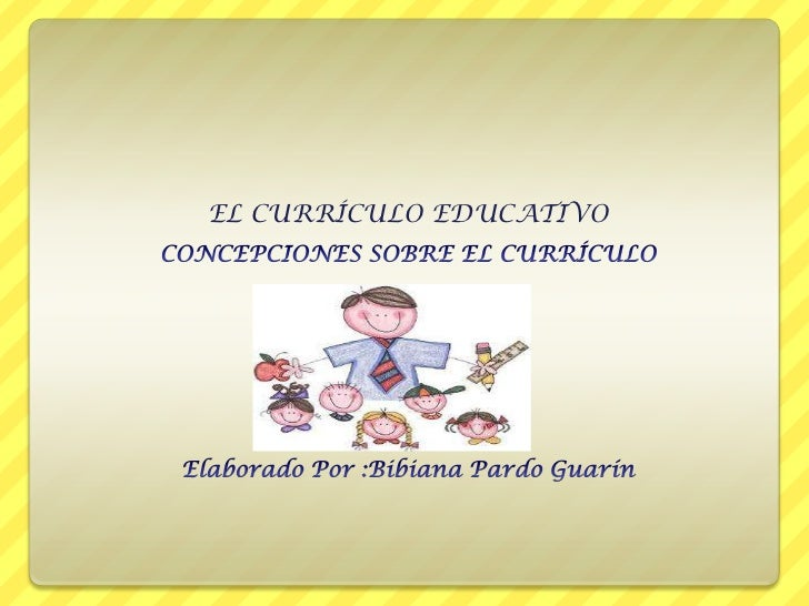 EL CURRÍCULO EDUCATIVO